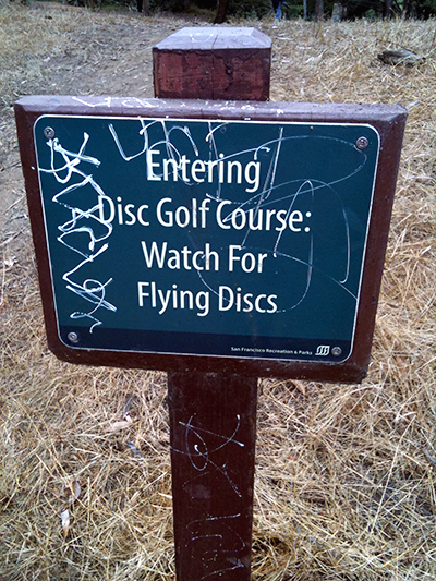 Watch for flying discs!